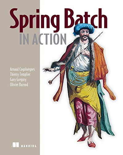 9781935182955: Spring Batch in Action