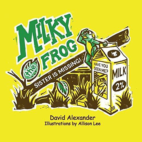 Milky the Frog: David Alexander Croom