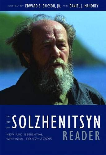 9781935191551: The Solzhenitsyn Reader: New and Essential Writings, 1947-2005