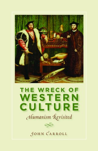 9781935191827: The Wreck of Western Culture: Humanism Revisited