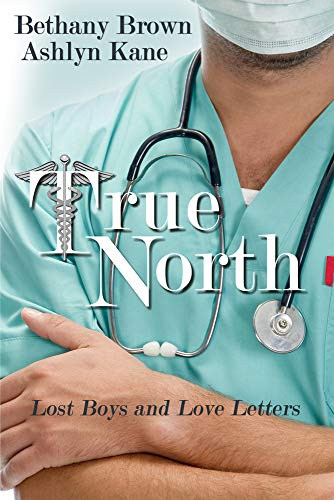 True North: Bethany Brown, Ashlyn Kane