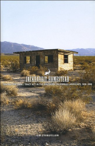 9781935195054: Jackrabbit Homestead: Tracing the Small Tract Act in the Southern California Landscape, 1938-2008 (Center Books on the American West)