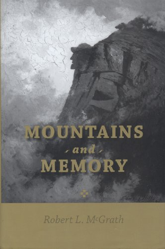 Mountains and Memory (Hardcover): Robert L. McGrath