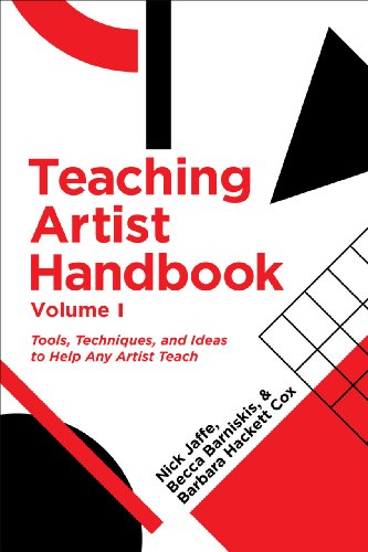 9781935195382: Teaching Artist Handbook: Volume 1: Tools, Techniques, and Ideas to Help Any Artist Teach