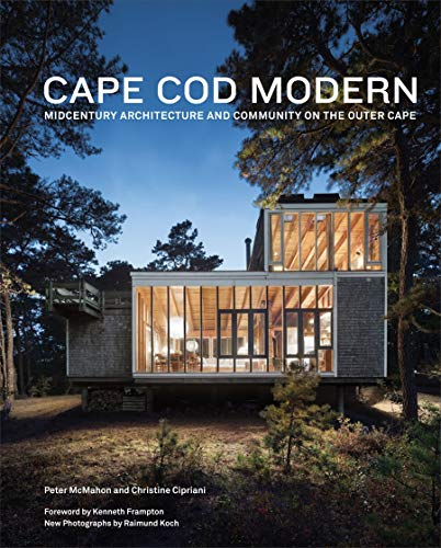 9781935202165: Cape Cod Modern: Midcentury Architecture and Community on the Outer Cape