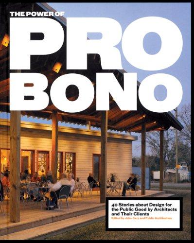 The Power of Pro Bono: 40 Stories: Cary, John