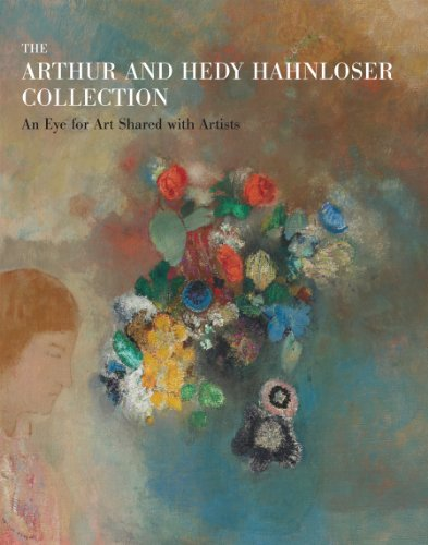 9781935202639: The Arthur and Hedy Hahnloser Collection: An Eye for Art Shared with Artists
