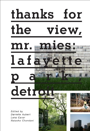 9781935202929: Thanks for the View, Mr. Mies: Lafayette Park, Detroit
