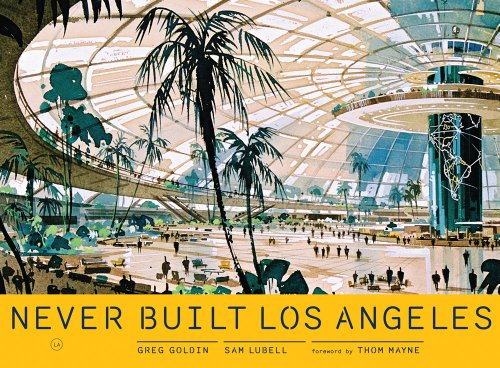 9781935202967: Never Built Los Angeles