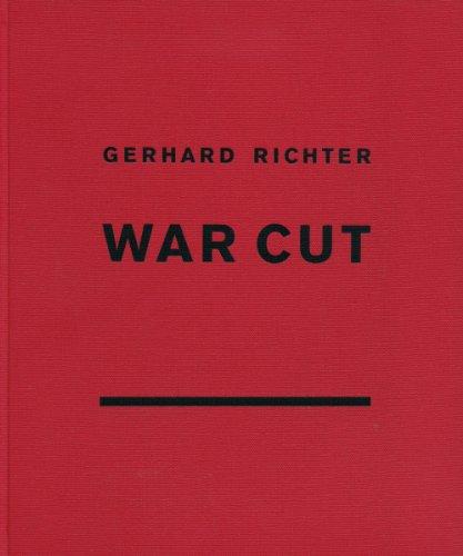 9781935202998: Gerhard Richter: War Cut (English Edition)