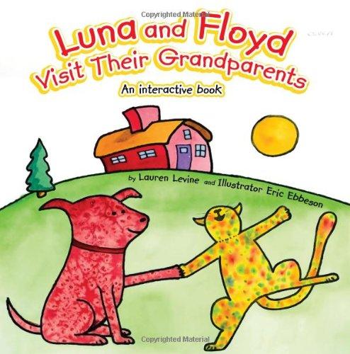 Luna and Floyd Visit Their Grandparents: An