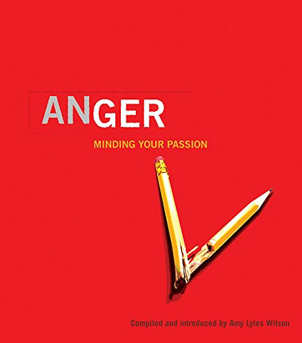 9781935205074: Anger: Minding Your Passion