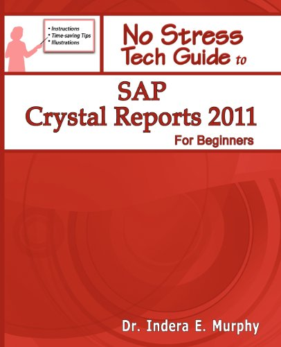 9781935208150: SAP Crystal Reports 2011 For Beginners
