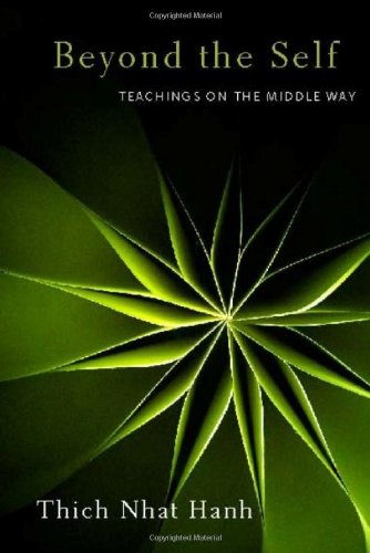 9781935209416: Beyond the Self: Teachings on the Middle Way