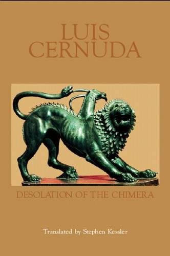 Desolation of the Chimera: Cernuda, Luis