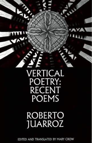 9781935210221: Vertical Poetry: Recent Poems