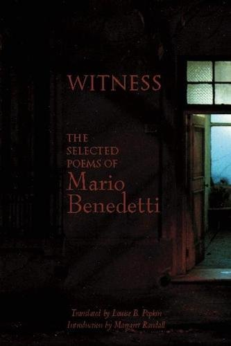 9781935210313: Witness: The Selected Poems of Mario Benedetti