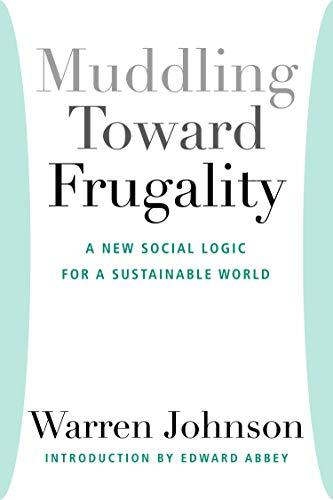 9781935212164: Muddling Toward Frugality