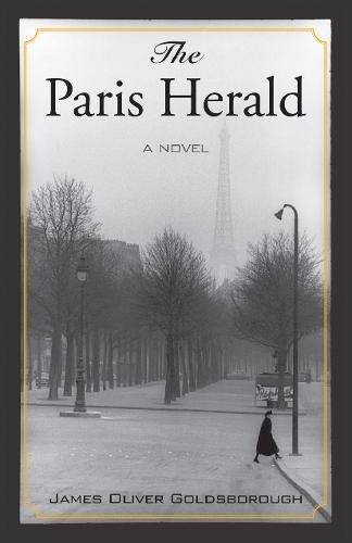 The Paris Herald: Goldsborough, James Oliver