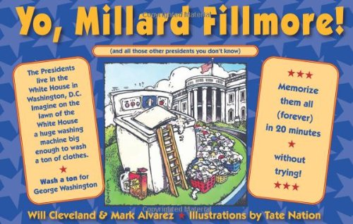 9781935212416: Yo Millard Fillmore!: (And all those other Presidents you don't know)