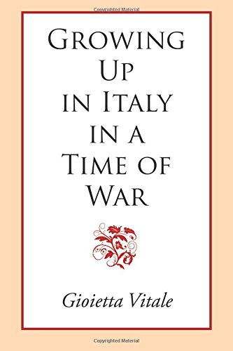 9781935212690: Growing Up in Italy in a Time of War