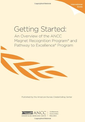 9781935213277: Getting Started: An Overview of the ANCC Magnet Recognition Program® and Pathway to Excellence® Program