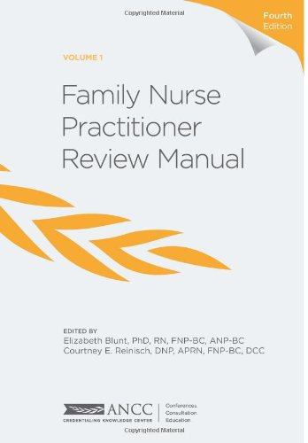 Family Nurse Practitioner Review Manual, 4th Edition: Elizabeth Blunt
