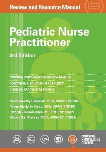 9781935213437: Pediatric Nurse Practitioner Review and Resource Manual, 3rd Edition