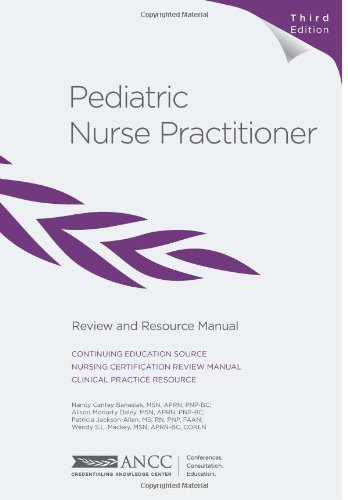 9781935213505: Pediatric Nurse Practitioner Review and Resource Manual, 3rd Edition