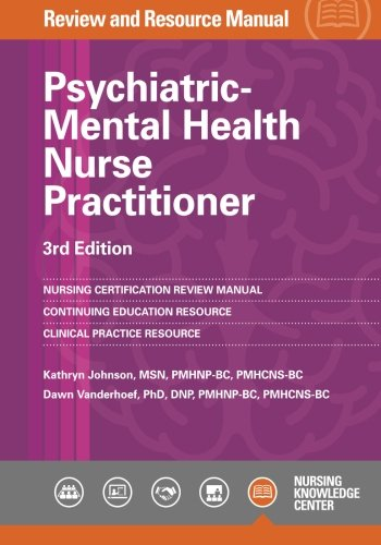 9781935213628: Psychiatric-Mental Health Nurse Practitioner Review Manual, 3rd Edition