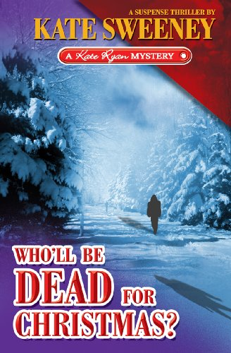 Who'll Be Dead For Christmas (1935216007) by Kate Sweeney