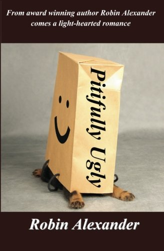 9781935216216: Pitifully Ugly
