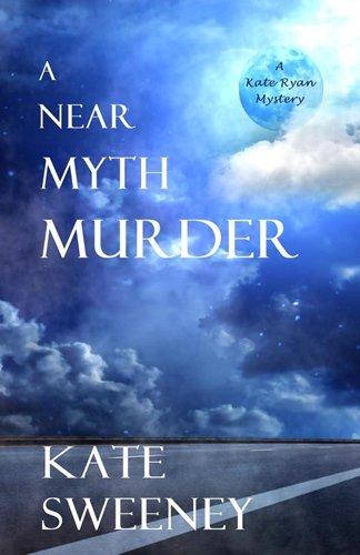 A Near Myth Murder (1935216341) by Kate Sweeney