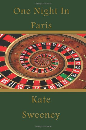 One Night In Paris (193521649X) by Kate Sweeney