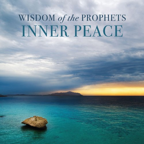 9781935217718: Wisdom of the Prophets Inner Peace