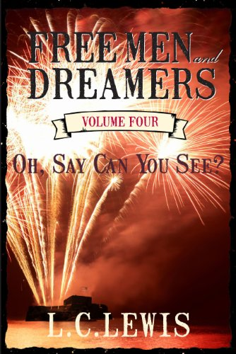 9781935217824: Freemen and Dreamers Vol. 4 Oh, Say Can You See? (Freeman and Dreamers)