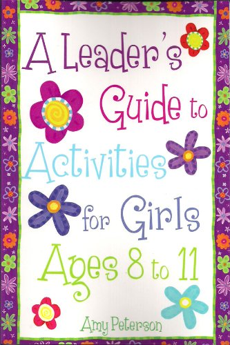 9781935217909: A Leader's Guide to Activities for Girls Ages 8 to 11