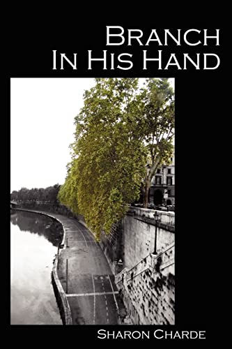 9781935218005: Branch in His Hand