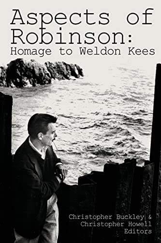 9781935218210: Aspects of Robinson: Homage to Weldon Kees