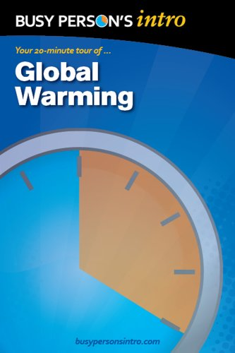 Global Warming: Busy Person's Intro