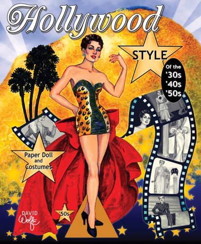 9781935223009: Hollywood Style of the 30s, 40s and 50s Paper Dolls