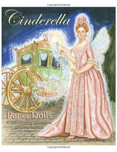 9781935223030: Cinderella Paper Dolls and 17th Century Costumes