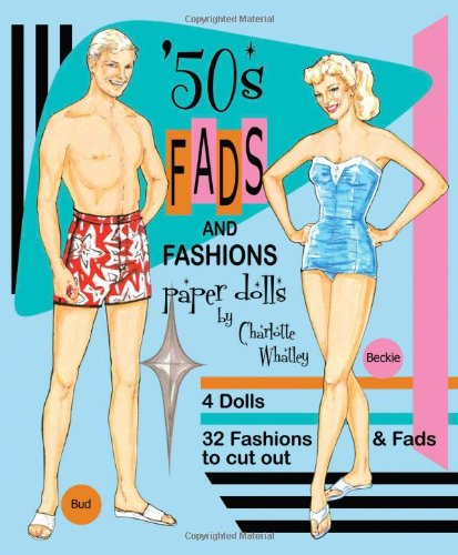 9781935223214: '50s Fads and Fashions Paper Dolls