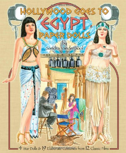9781935223702: Hollywood Goes to Egypt Paper Dolls: 4 Star Dolls and 19 Elaborate Costumes from 12 Classic Films