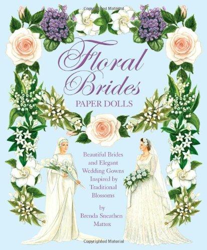 Floral Brides Paper Dolls: Brenda Sneathen Mattox
