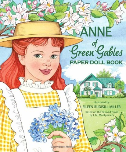 Anne of Green Gables Paper Doll Book: Eileen Rudisill Miller; Sandy Wagner; Paper Dolls