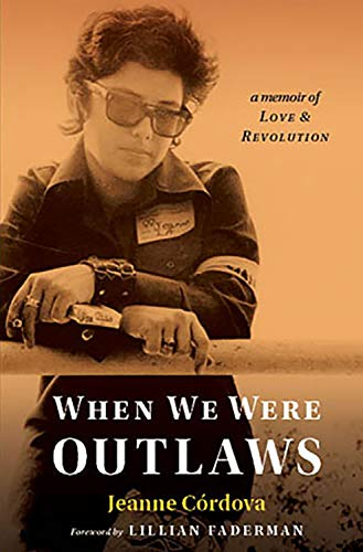 When We Were Outlaws: Cordova, Jeanne