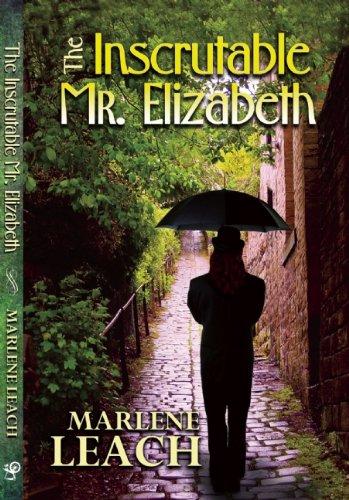 The Inscrutable Mr. Elizabeth: Leach, Marlene