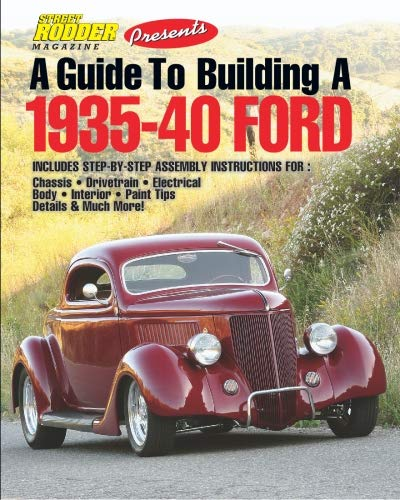A Guide to Building a 1935-40 Ford: Ceridono, Ron