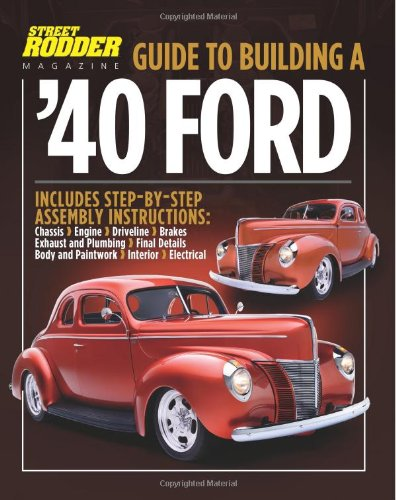 Guide to Building a '40 Ford: Ceridono, Ron